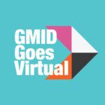GMID 2020 goes virtual!